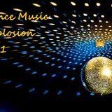Dance Music Explosion Vol.1