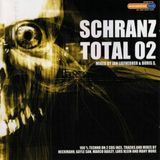 Schranz Total 2.0 CD2 mixed by Boris S. (2002)