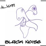 dj_bugg - Black noise