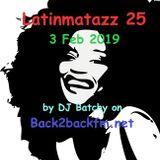 Latinmatazz 25 3 Feb 2019