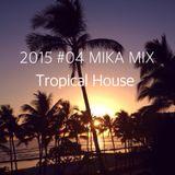 2015 #04 MIKA MIX