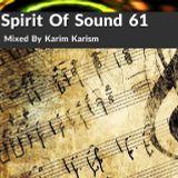 Karim Karism - Spirit Of Sound ( Episode 61 )