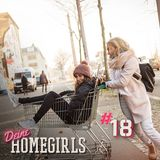 #18 Deine Homegirls Podcast