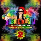 SABBIE MOBILI 2019 Compilation  2 - Mixed by Alessio DeeJay