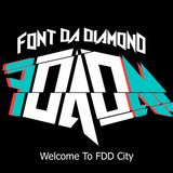 FONT DA DIAMOND* - Welcome To FDADM ##7