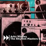 Arko Madley - The Rhythm Masters 02 (2017-07-15)