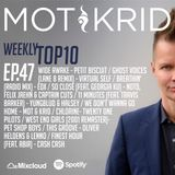 Mot & Krid Weekly Top 10 - Episode 47