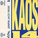 Jumping Jack Frost Kaos 14 1992 Part 1