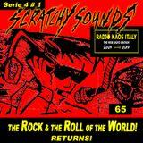 Scratchy Sounds: RKI Show Sessantacinque [Serie 4 #1]