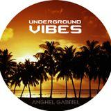 Anghel Gabriel - Underground Vibes (Promotional Mix)