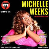HOUSE OF FRANKIE GUEST MICHELLE WEEKS