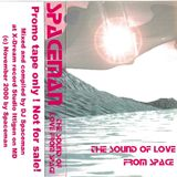 DJ Spaceman - Sound of Love From Space