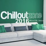 Chill Out Zone 2016-Mixed By Attica