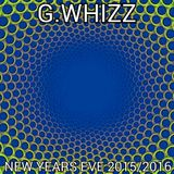 G.WHIZZ - NEW YEARS EVE 2015/2016
