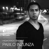 Highgrade Show - Pablo Inzunza
