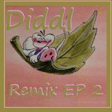 "Diddl ""Remix EP 2"""