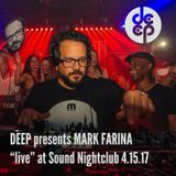 DEEP presents Mark Farina Live At Sound Nightclub 4.15.17