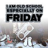 I am old school especially on Friday - Mejia
