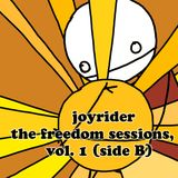 Joyrider - The Freedom Sessions, vol 1 (July 2000, side b)