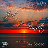 Just for Sunsets - Vol.  03 / Mixed by Emy Salazar