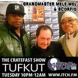 Tufkut - Cratefast Show 152 - Grandmaster Mele Mel & Scorpio
