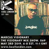 Marcus Visionary - The Visionary Mix Show 069 - Kool London - Fri May 3rd 2019