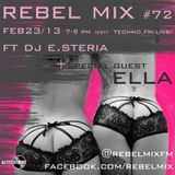 Rebel Mix #72 - Feb 23 2013 - ELLA & dj e.steria