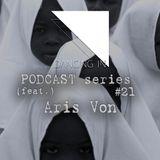 Dancing In podcast #21 w/ Aris Von | 18AUG16 | Season 4