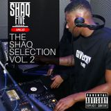 @SHAQFIVEDJ - The Shaq Selection Vol.2