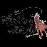 Rhythm & Ride Country vs Hiphop Mixx