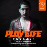 DJ NYK - Play Life Podcast #006