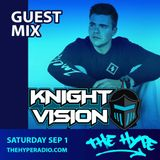 THE HYPE 099 - Knight Vision guest mix