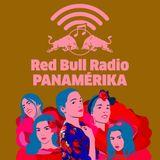 Red Bull Radio Panamérika 488: Poder femenino: 15 estilos de hacer música como mujer