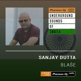 Sanjay Dutta - Blase #009 (Underground Sounds Of India)