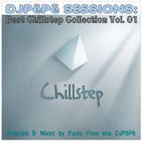 DJPêPê Sessions Best Chillstep Collection Vol. 01