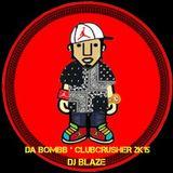 DJ BLAZE - DA BOOMB ' CLUBCRUSHER