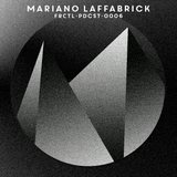 Mariano Laffabrick - Frctl Pdcst 006
