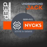 NYCKS - Underground Jack Show # 001
