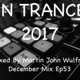 Martin John Wulfran In The Mix December 2017