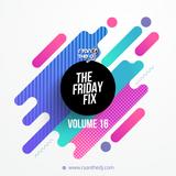 Ryan the DJ - Friday Fix Vol. 16