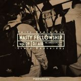 Nasty Fellowship Vol.9 / Mixed by DJ AIR