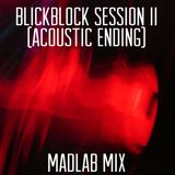 Blickblock session II - Techno mix by MadLab