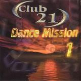 Club 21 Dance Mission 1