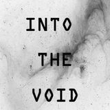 Into the Void Festival SPECIAL (24/04/2017)