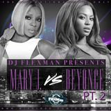 MARY J. BLIGE VS BEYONCE MIX PT. 2