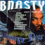 DJ BNASTY ALL SNOOP