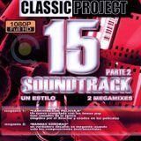 The Classic project 15 (Parte 2 Música incidental)