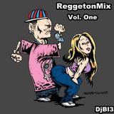 ReggetonMix Vol. One Dj Bl3z