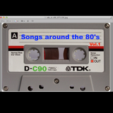 SONGS AROUND THE 80's vol.1