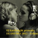 ISLAND MIX volume 02 - DJ Karrknight